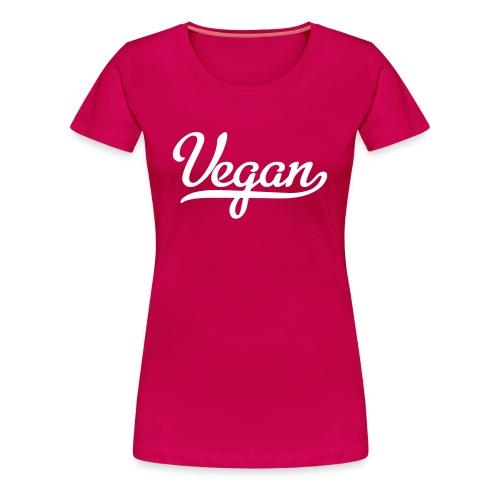 Womans Vegan T - Women's Premium T-Shirt