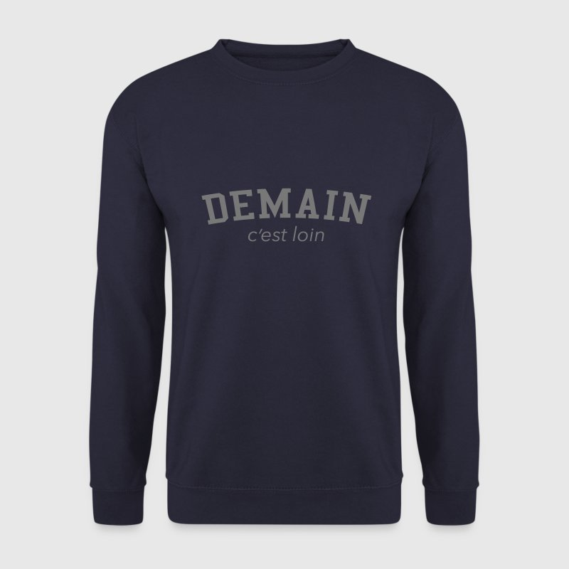 demain c'est loin  Sweat-shirts - Sweat-shirt Homme