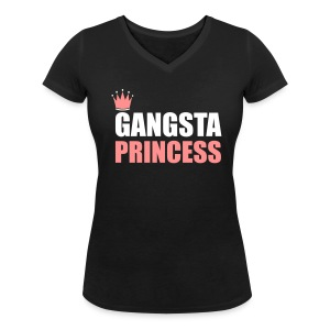 Gangsta princess woman top - Women's Organic V-Neck T-Shirt by Stanley & Stella