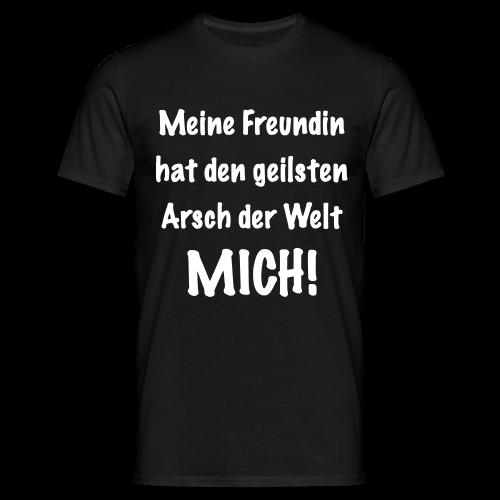 T-Shirt - geilste Arsch der Welt - Männer T-Shirt