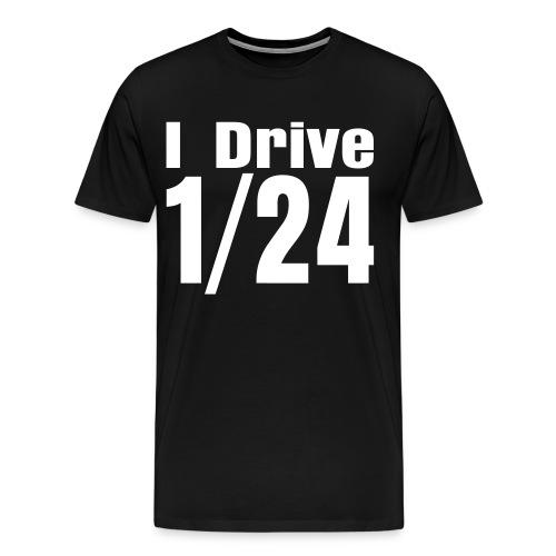 I Drive 1/24 - Männer Premium T-Shirt
