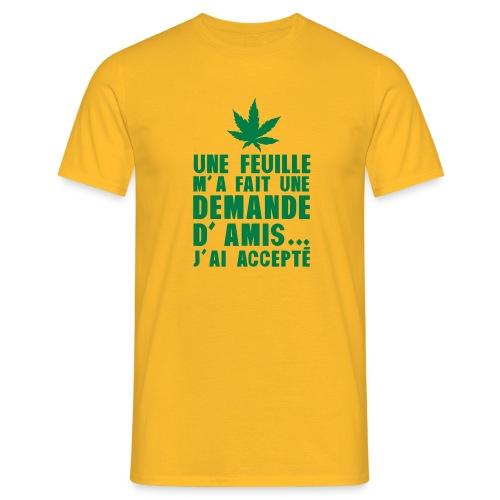 demande d'amis d'une feuille - T-shirt Homme