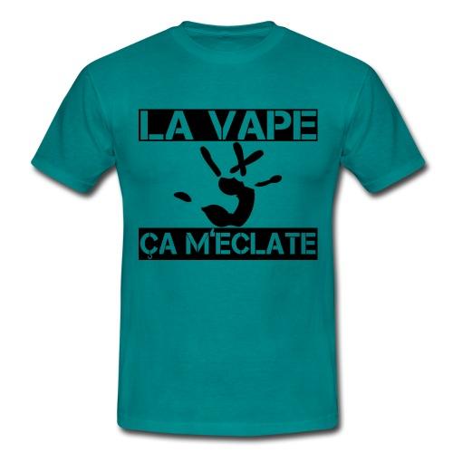 La Vape ça m'éclate ! - T-shirt Homme