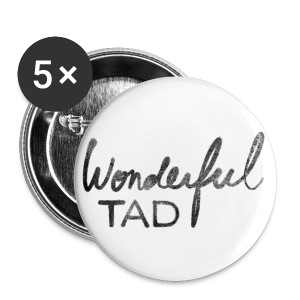 Grand badge Wonderful Tad - Badge grand 56 mm