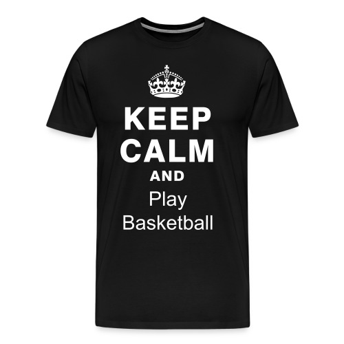 keep-calm-and-play-basketball-shirt-black - T-shirt Premium Homme