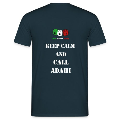 Keep calm and call Adahi - Maglietta da uomo