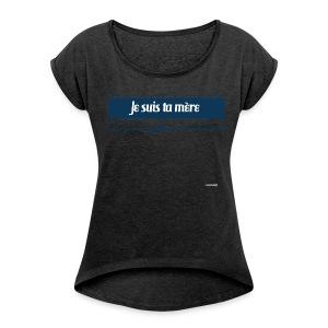 Fete Maman - T-shirt à manches retroussées Femme