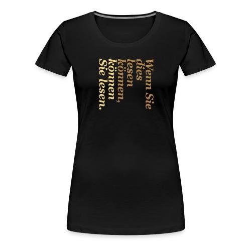 Lesen Können (für Mädels) - Frauen Premium T-Shirt