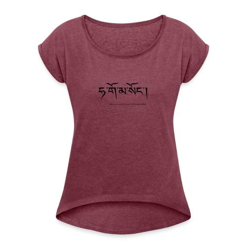 Ich hab's nicht verstanden! - Frauen T-Shirt mit gerollten Ärmeln