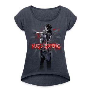 死没 #1 - Nugu Buyeng [Many Colors] - Frauen T-Shirt mit gerollten Ärmeln