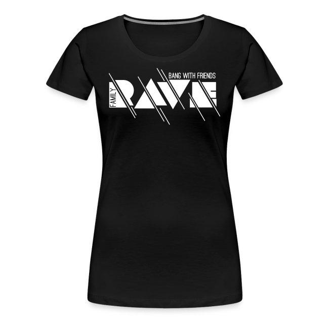 Frauen Premium T-Shirt // RAVE (Logo weiß)