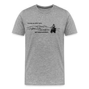 I can go anywhere - Männer Premium T-Shirt