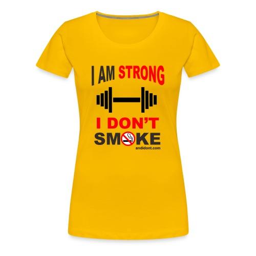 Strong People don't Smoke - Women's Premium T-Shirt