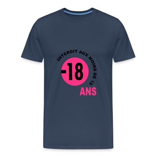 Tee Shirt - Interdit au moins de 18 ans  - T-shirt Premium Homme