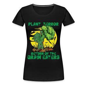 PLANT TERROR! - Frauen Premium T-Shirt