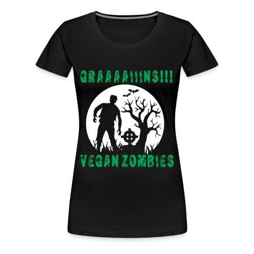 GRAAAAIIIINS Vegan Zombie - Frauen Premium T-Shirt