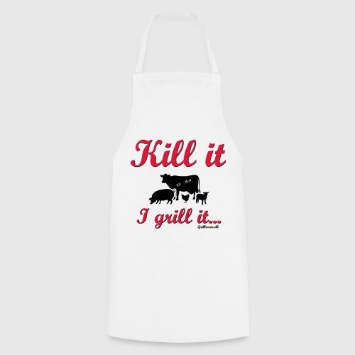 Kill it I grill it - Forklæde
