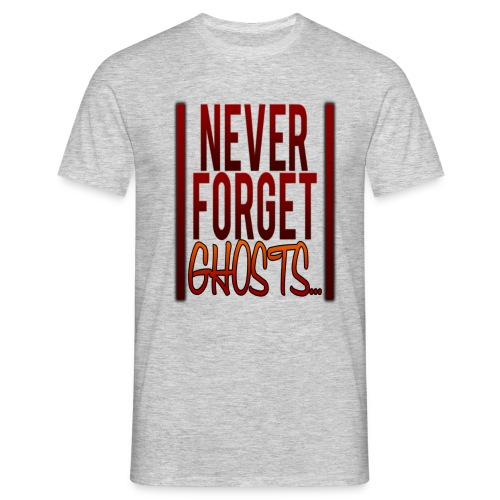 Never Forget... Shirt - Männer T-Shirt
