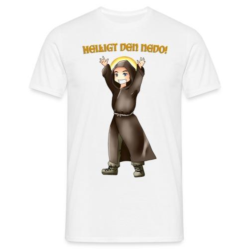 Heiliger Nedo Shirt - Männer T-Shirt