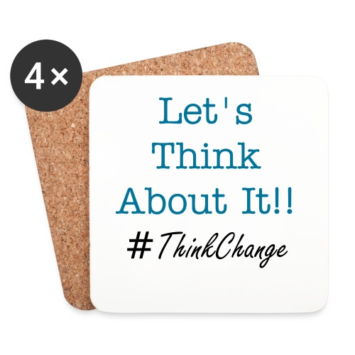 Let's Think About It!! set of 4 coasters  - Coasters (set of 4)