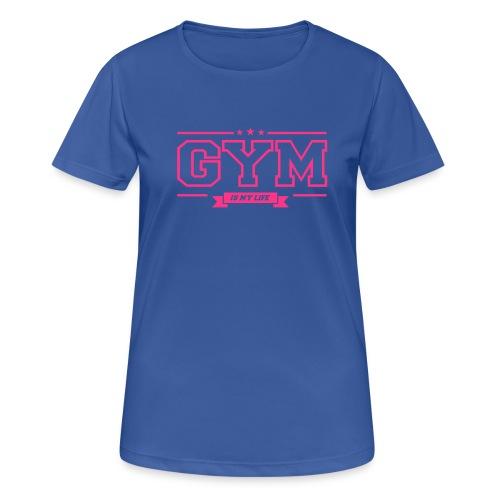 Gym Is My Life Pink  - Treenitoppi - naisten tekninen t-paita