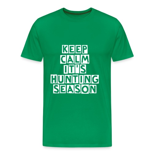 T-shirt Keep calm it's hunting season - T-shirt Premium Homme
