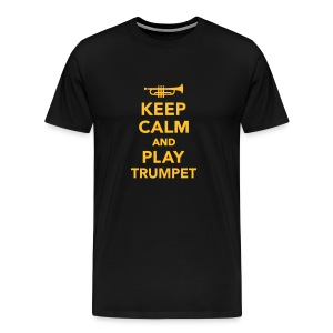 Keep Calm And Play Trumpet - Men's Premium T-Shirt