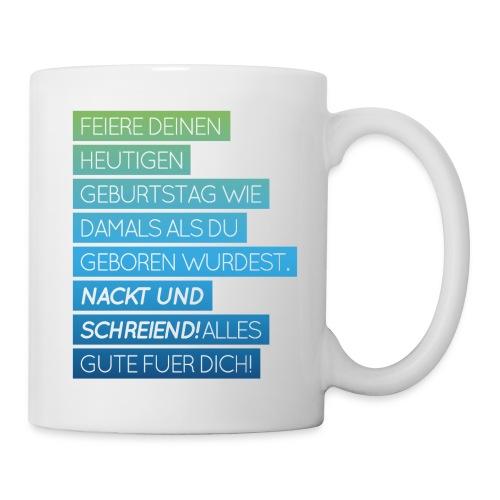 Tasse mit lustigem Geburtstagsspruch - Tasse