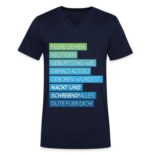 T-Shirt mit lustigem Geburtstagsspruch - Männer Bio-T-Shirt mit V-Ausschnitt von Stanley & Stella