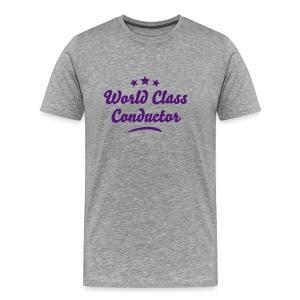 World Class Conductor - Men's Premium T-Shirt