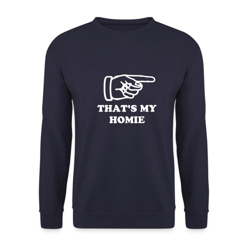 That's my Homie - Pullover - Männer Pullover