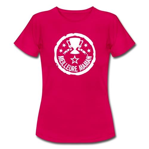 Meilleure Maman - T-shirt Femme
