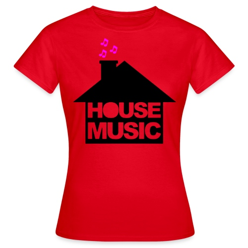 House Music - Vrouwen T-shirt