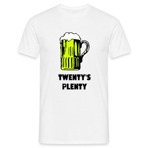 Twenty's Plenty - Men's T-Shirt