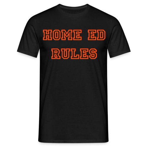 HOME ED RULES MENS T-SHIRT - Men's T-Shirt