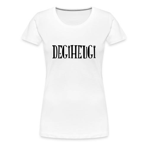 Degiheugi logo - T-shirt Premium Femme