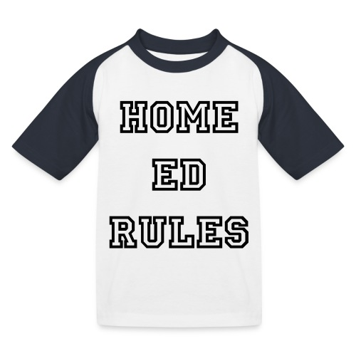HOME ED RULES KIDS T-SHIRT - Kids' Baseball T-Shirt