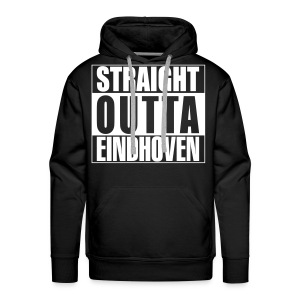 Straight outta Eindhoven - Mannen Premium hoodie
