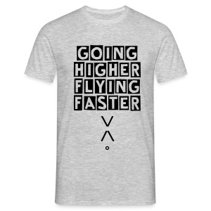 Higher/Faster Man T - Men's T-Shirt