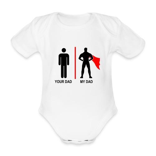 Your dad - My dad - Økologisk kortermet baby-body