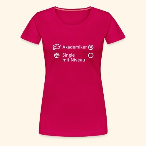 Akademiker, Lady - Frauen Premium T-Shirt