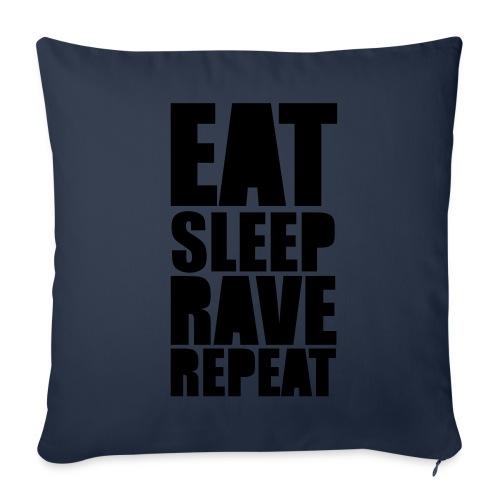 Eat Sleep Rave Repeat - Sofakissenbezug 44 x 44 cm