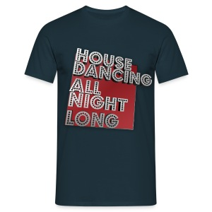 House Dancing! - T-skjorte for menn