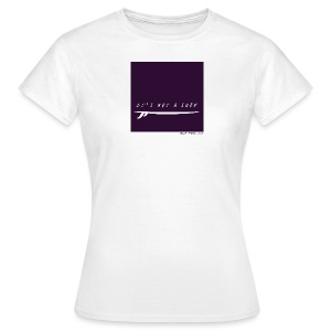 It's NOT a surf ! - T-shirt Femme
