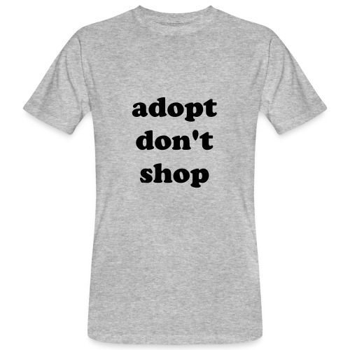 Adopt don't shop! - T-shirt ecologica da uomo