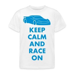 Keep Calm and Race on - Kinder T-Shirt