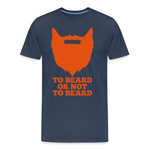 To beard or not to beard - Mannen Premium T-shirt