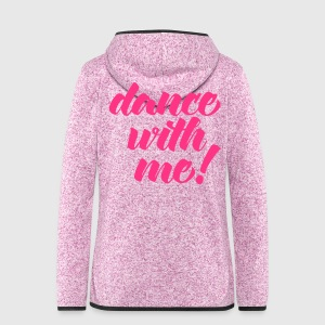 Dance With Me Jackets & Vests - Women's Hooded Fleece Jacket