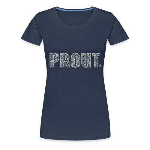 Lady - T-Shirt - Fragrant PROUT - Women's Premium T-Shirt