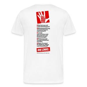»Das muss drin sein« Logo hinten - Männer Premium T-Shirt